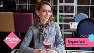 RECREATIVCI – Dragana Lošić – [S07E20]